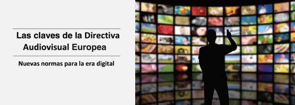 Las claves de la Directiva Audiovisual Europea